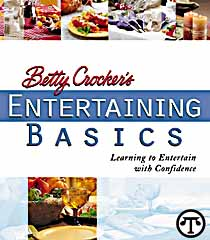 Betty Crocker's Entertaining Basics