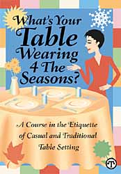 What's Your Table Wearing?