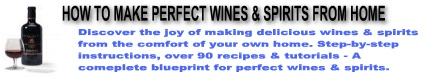 Make Your Own Fine Wine And Spirits From Home!