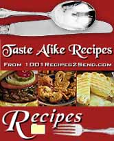 Pick Up The Taste Alike Recipes eBook Today!
